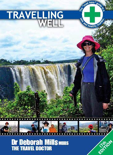 Travelling Well by Dr Deb Mills now in its 18th edition 17th edition is shown.